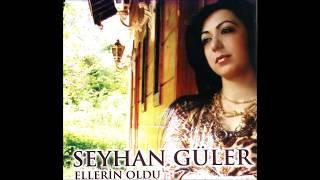 Seyhan Güler - Bu Gece Son Gecem Olsun [ © ARDA Müzik ]