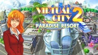Virtual City 2: Paradise Resort video