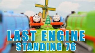 LAST ENGINE STANDING 76: Thomas The Tank Engine Trains For Kids