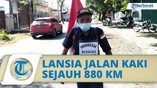 Sosok Suprayitno, Lansia yang Jalan Kaki Sejauh 880 KM, Berharap Covid-19 Hilang saat HUT Ke-76 RI