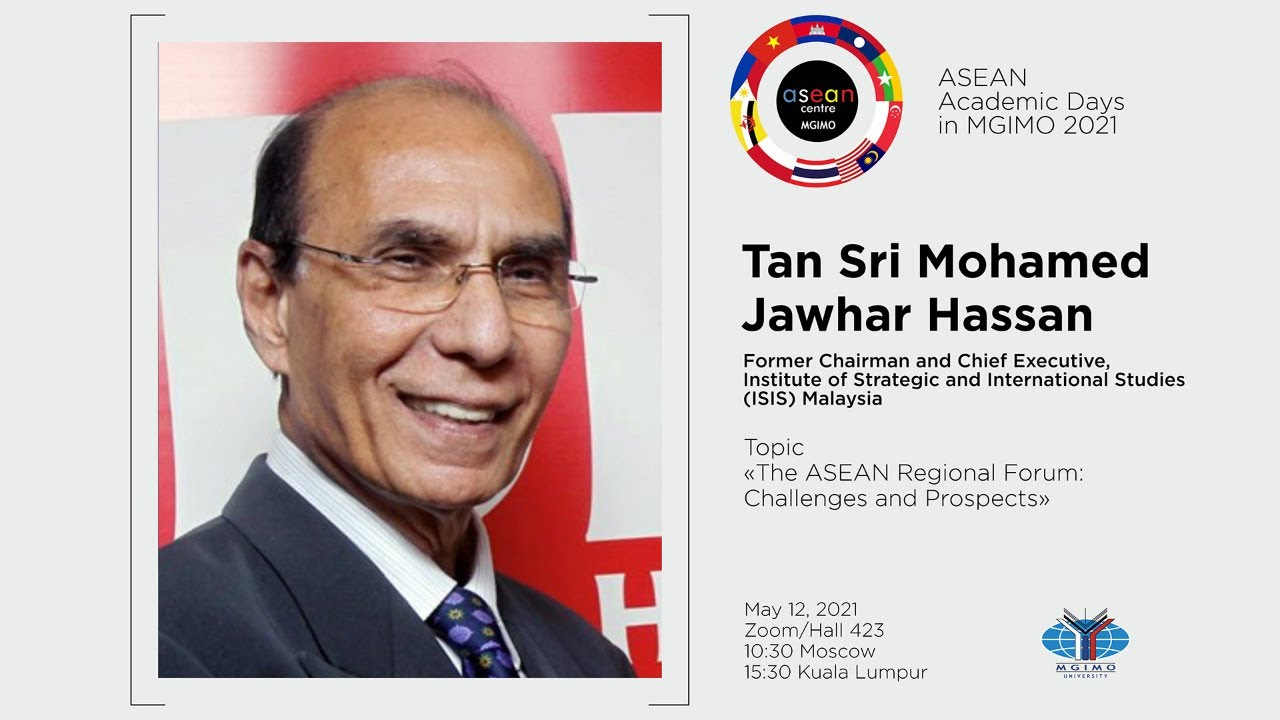 ASEAN Academic Days 2021: Lecture by Tan Sri Jawhar Hassan