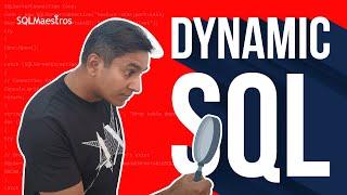 Understanding Dynamic SQL – The Right Way by Satya Ramesh