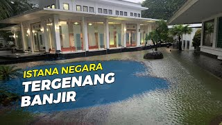 Video Kondisi Istana Negara Pagi Ini setelah Malam Sebelumnya Sempat Tergenang Air