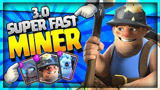 INSANE SUPER FAST 3.0 MINER CYCLE!! Top 200 Trophy Push! Clash Royale Strategy