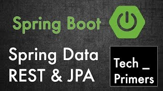 Spring Boot - Spring Data REST and JPA example | Tech Primers