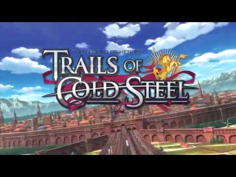 The Legend of Heroes: Trails of Cold Steel - Launch Trailer (PS4) thumbnail
