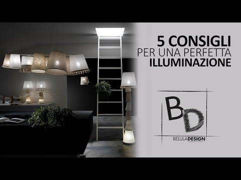 5 Consigli per Arredare: l'importanza dell'ILLUMINAZIONE | Belula Design
