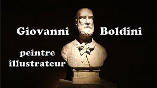 Giovanni Boldini, était Un Peintre Et Un Illustrateur Italien, Mondialement Connu.