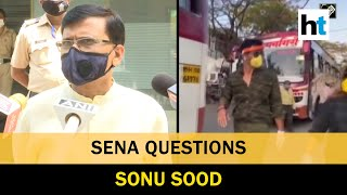 There can be a political director behind Sonu Sood actions : Sanjay Raut