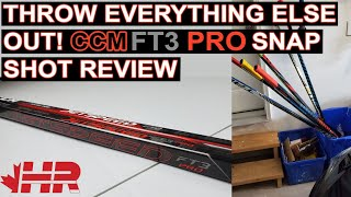 Throw All Other Hockey Sticks Out! CCM Jetspeed FT3 Pro Snap Shot Review