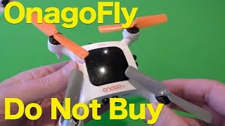 OnagoFly Review, Another Failed Crowdsourced Nano Drone, Should be NoAGoFly