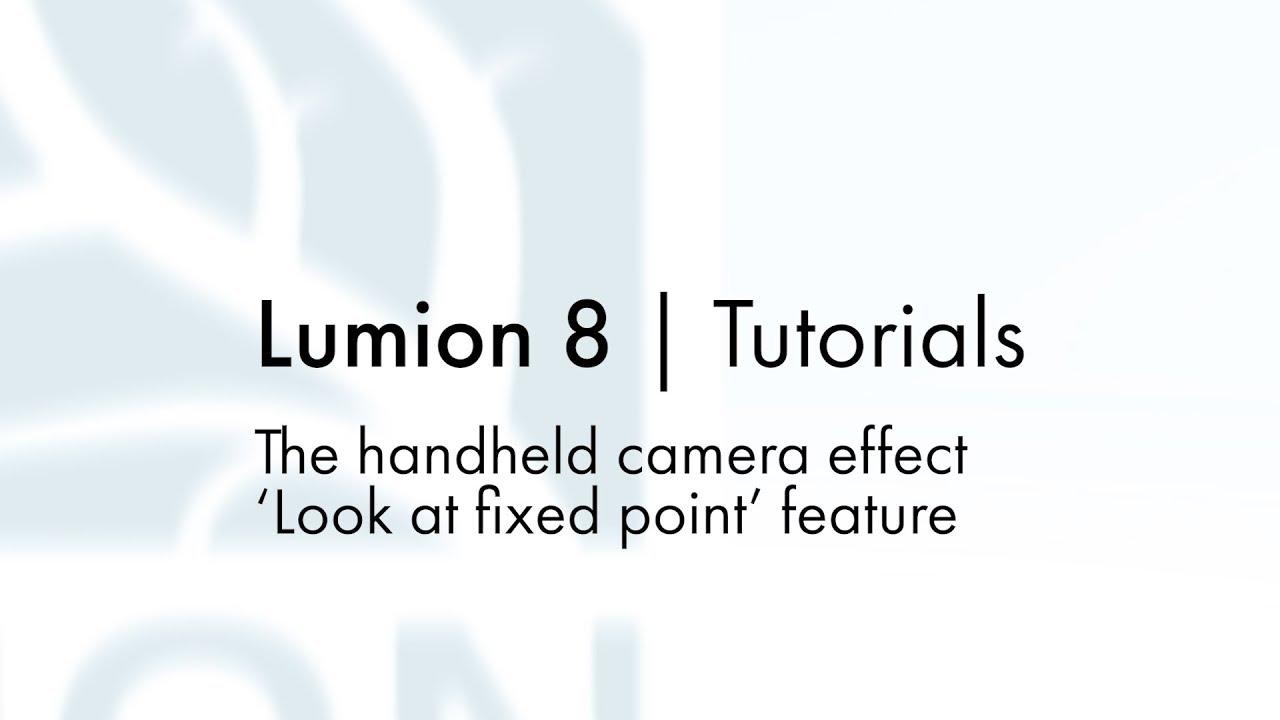 エフェクト:固定点を見る機能(Lumion8 series)