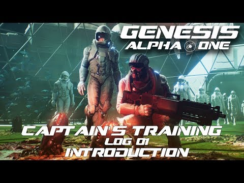 Genesis: Alpha One - Captain's Training - Log 01 - Introduction thumbnail