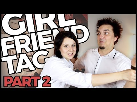 GIRLFRIEND TAG (part 2) - AtiShow