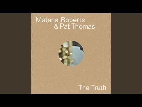 The Truth, Pt. 1 online metal music video by MATANA ROBERTS