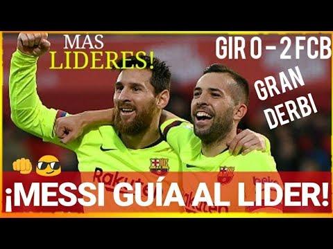 ¡¡UN BARÇA GRIS con un MESSI LIDER GANA AL GIRONA 0 - 2!! ¡ÚLTIMA HORA! FCB NOTICIAS