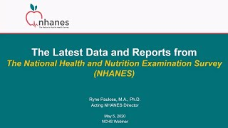 The Latest Data Release and Reports from the National Health and Nutrition Examination Survey