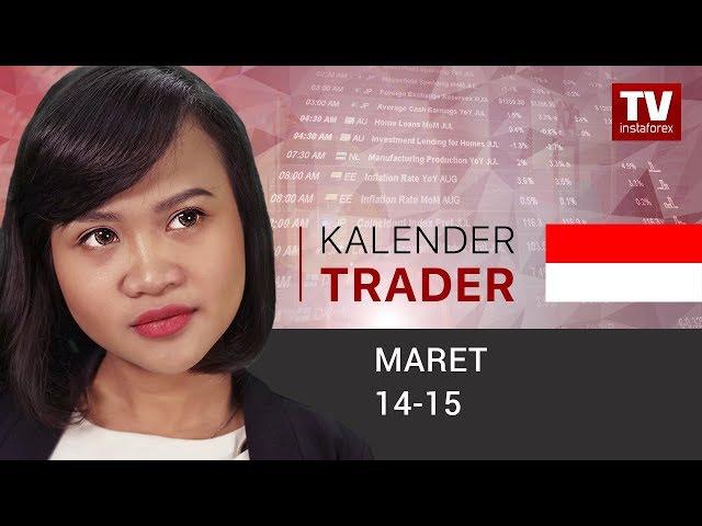 InstaForex tv calendar. Kalender Trader untuk 14 - 15 Maret: Apa yang menanti pasar setelah berita Brexit rilis