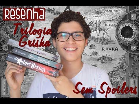 Resenha | Trilogia Grisha, de Leigh Bardugo (SEM SPOILERS)
