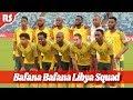 Bafana Bafana SQUAD To Face Libya