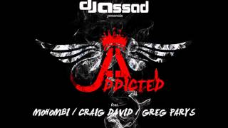 DJ Assad  --  Addicted (Max Peace Edit)