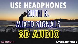 Ruth B.   Mixed Signals | 8D AUDIO