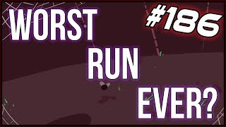Worst Run Ever? - The Binding Of Isaac: Afterbirth+ #186