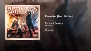 Fire water (ft.outlaw)