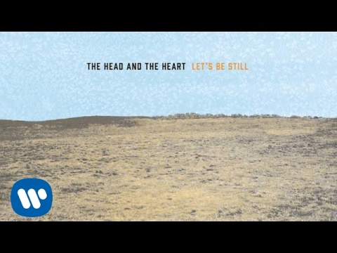 10,000 Weight in Gold (2013) (Song) by The Head and the Heart
