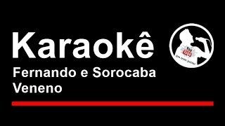Fernando e Sorocaba Veneno Karaoke