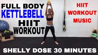 Full Body Cardio Kettlebell HIIT Workout Video, Kettlebell Workout by Shelly Dose