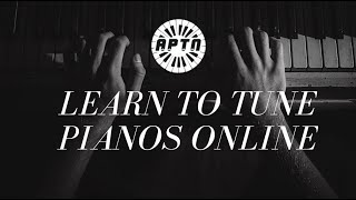 New Online Piano Tuning Course - The Apex Way