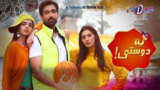 Yeh Dosti | Eid Special | Telefilm | TV One