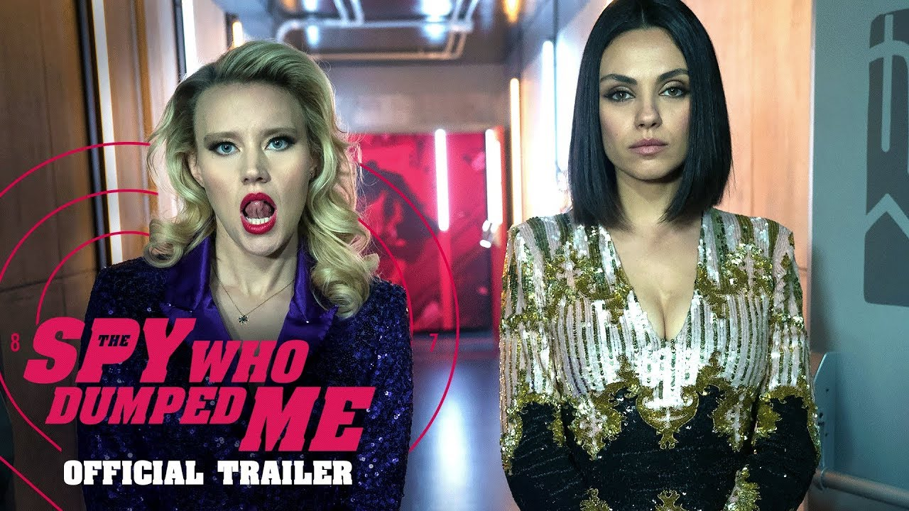 Trailer för The Spy Who Dumped Me