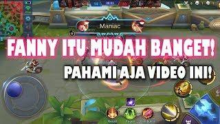 Main Fanny Itu Mudah! Tonton Sampai Abis Ya! | Fanny Mobile Legends Bang bang