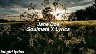 Jane Doe || Soulmate X Lyrics - YouTube