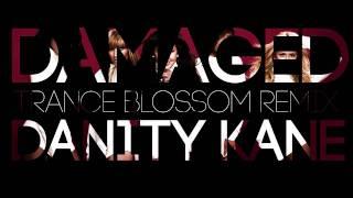 [TBRX] Danity Kane - Damaged (Trance Blossom Remix)