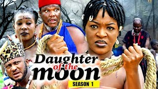 Daughter Of The Moon Season 1 - (New Movie) 2018 Latest Nigerian Nollywood Movie Full HD | 1080p