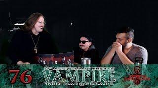 """You Have No Idea What Drug Addicts Do, Do You?"" Vampire the Masquerade pt. 76"