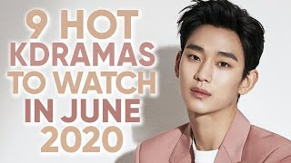 9 Hottest Korean Dramas To Watch In June 2020 [Ft. HappySqueak]