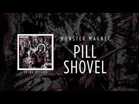 Monster Magnet - Pill Shovel [Spine Of God]