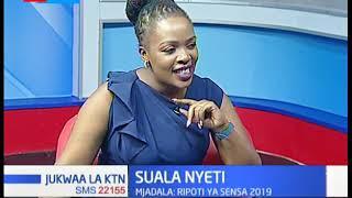 Mjadala kuhusu ripoti ya sensa 2019 (Sehemu ya Pili) |Suala Nyeti