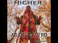 HIGHER by Ab Del Castro