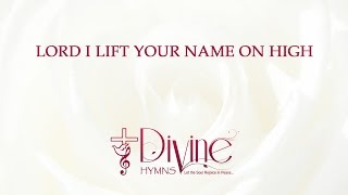 Lord I lift Your Name on High - The Worship Collection