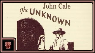 "John Cale - Part 1 (from ""The Unknown"" OST)"