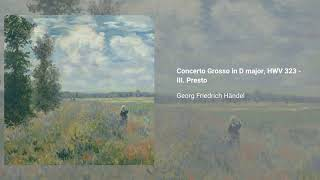 Concerto Grosso in D major, HWV 323