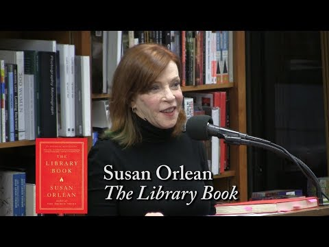 "Susan Orlean, ""The Library Book"""