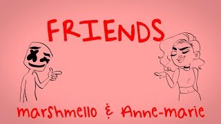Marshmello & Anne-Marie - FRIENDS (Lyric Video) *OFFICIAL
