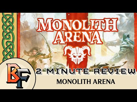 Monolith Arena 2 Minute Review