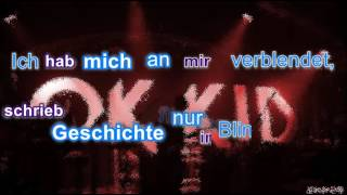 Ok Kid - Ich Kann Alles (Lyrics)